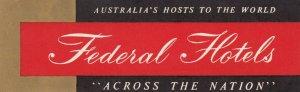 Australia Federal Hotels Vintage Luggage Label sk3762