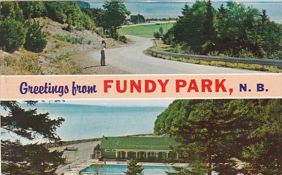 Canada New Brunswick Fundy National Park Greeting From Fundy Park