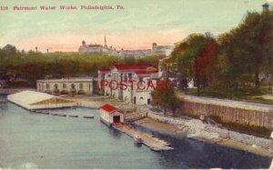 FAIRMOUNT WATER WORKS, PHILADELPHIA, PA.