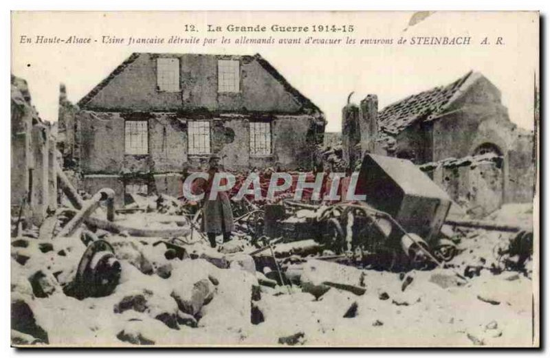 Steinbach - French factory destroyed by the Germans before & # 39evacuer War ...