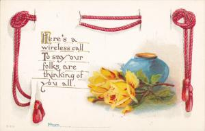 FLOWERS; Here's a wireless call To say our folks are thinking of you all, Y...
