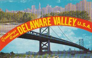 Greetings From Delaware Valley Benjamin Franklin Bridge