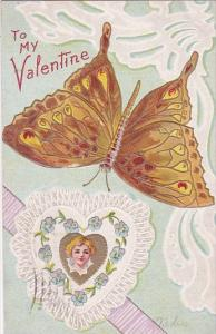 To My Valentine With Beautiful Butterfly Embossed 1910