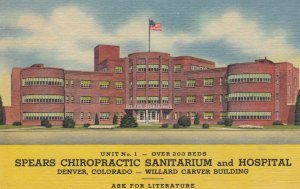 DENVER , Colorado , 1930-40s ; Spears Chiropractic Sanitarium & Hospital