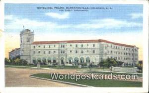 Columbia Barranquilla Hotel Del Prado