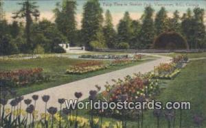 British Columbia, Canada Tulip Time, Stanley Park Vancouver  Tulip Time, Stan...