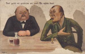 Men Smoking Cigar and Drinking Datt geiht mi gornicks an, watt Du eeten hest