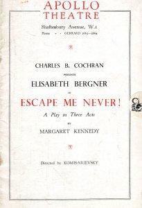 Escape Me Never Charles Cochran Elisabeth Bergner Apollo Theatre Programme