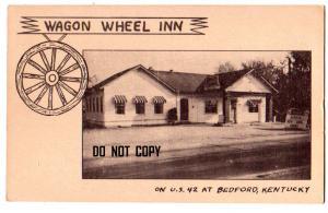 Wagon Wheel Inn, Bedford Ky