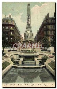 Old Postcard Lyon Place Carnot The Statue of the Republic