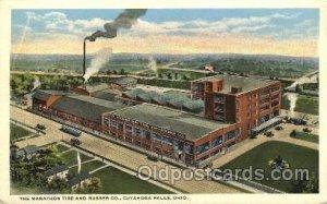 Factory, Factories, Postcard Post Card Marathon Tires, Cuyahoga Falls, OH, US...