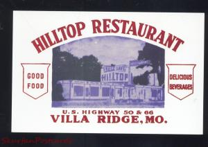VILLA RIDGE MISSOURI ROUTE 66 HILLTOP RESTAURANT ADVERTISING POSTCARD MO.