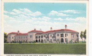 AVON PARK, Florida, PU-1931; Pinecrest Country Club on Lake Lotela