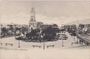 Plaza de Armas - IQUIQUE , Chile , PU-1910