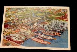 1940s Aerial View  Sun Ship Building Company Plant Chester PA Unmailed Postcard