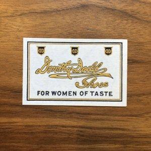 Vintage Shoe Tag Cards - Dorothy Dodd Shoes - woman of taste ad