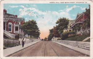 STAUNTON, Virginia, PU-1925; Gospel Hill, East Main Street