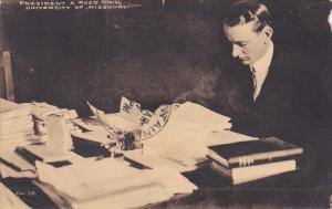 President A. Ross Hill, University Of Missouri, Columbia, Missouri, PU-1910