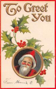 To Greet You Santa Claus with holly leaves and berries antique pc Z28336