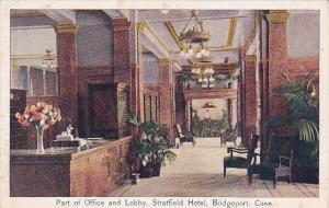 Connecticut Bridgeport Part Of Office Lobby Stratfield Hotel 1910