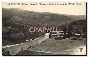 Old Postcard Gorges of Yzeron & # 39Yzeron taken from the terrace of the Park...