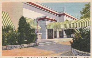 HOT SPRINGS , Arkansas , 1930-40s ; Entrance - Belvedere Club