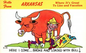 Hello from Arkansas, AR, Comic, Man Loaded with Bull, Vintage Postcard h4732
