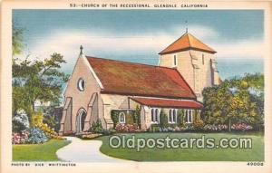 Churches Vintage Postcard Glendale, CA, USA Vintage Postcard Church of the Re...