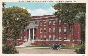 BURLINGTON , Vermont , 1900-10s ; College of Medicine, University of Vermont