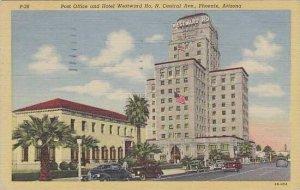 Arizona Phoenix Post Office And Hotel Westward Ho