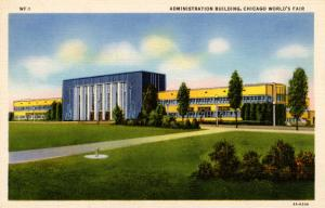 IL - Chicago. 1933 World's Fair-Century of Progress. Administration Building