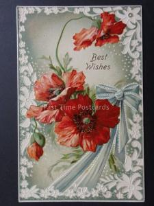 Embossed Poppies Postcard: Best Wishes by I.P.C. Co - Donation to R.B.L.