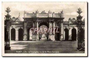 Old Postcard Nancy L & # triumph 39arc seen instead Carriere
