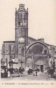 France Toulouse La Cathedrale Saint Etienne