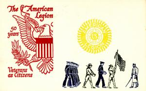 The American Legion - 50 Years. Veterans as Citizens. (Military)