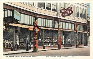 Juneau Alaska The Nuggest Shop Curio Store Front Antique Postcard (J30420)