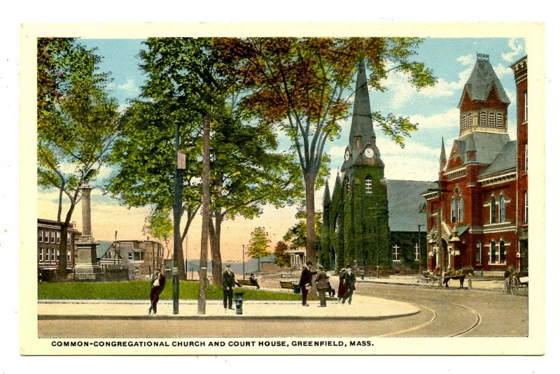 MA - Greenfield. The Common, Congregational Church & Courthouse