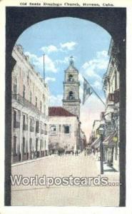 Havana Republic of Cuba Old Santo Domingo Church  Old Santo Domingo Church