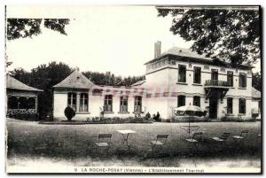 Old Postcard La Roche Posay Thermal L étabilssement
