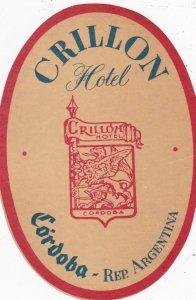 Argentina Cordoba Crillon Hotel Vintage Luggage Label sk4047