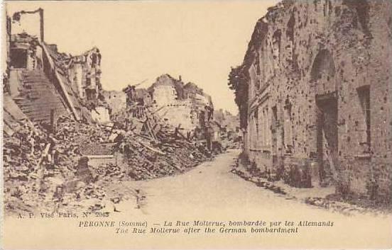 France Peronne La Rue Molerue Bombardee par les Allemands