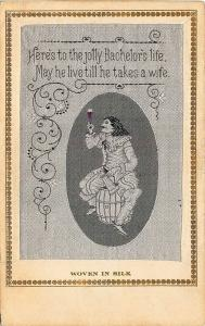 Rare Woven in Silk Here's to the Jolly Bachelor's Life Poem Postcard