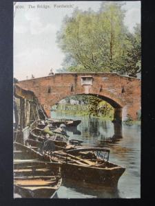 Kent FORDWICH The Bridge showing Rowing Boats c1906 Old Postcard