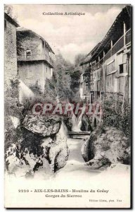 Old Postcard Aix Les Bains Mills of Gresy Gorges Sierroz