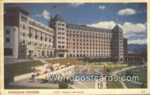 CPR Chateau Lake Louise Canadian Rockies Canada Postal Used Unknown