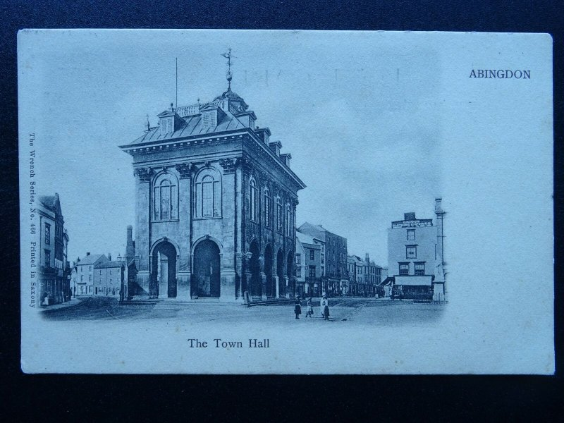 Oxfordshire ABINGDON The Town Hall c1902 UB Postcard by The Wrench Series 466