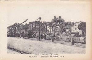 France Verdun Cathedrale et Meuse Grande Guerre 1914-1918