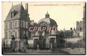 Old Postcard Fontainebleau Palace Of The Baplistere From Louis XIII
