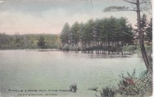 JEFFERSON, Massachusetts; Eagle Lake and Pine Grove, PU-1909