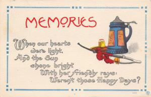 Memories~Happy Days~Hearts Were Light~Beer Stein~Pipe~Cigarettes~1913 Postcard